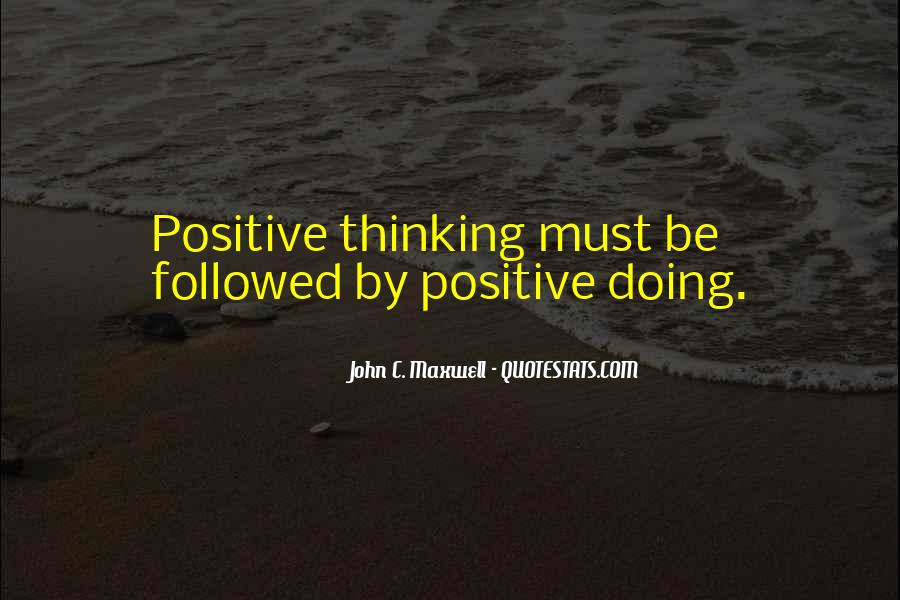 Quotes About Positive Thinking #20662