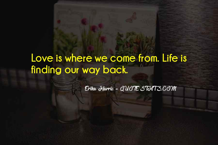 Quotes About Love Finding Its Way Back #806643