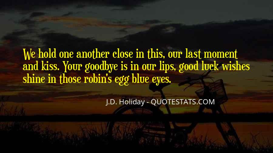 Quotes About Goodbye And Good Luck #1717526