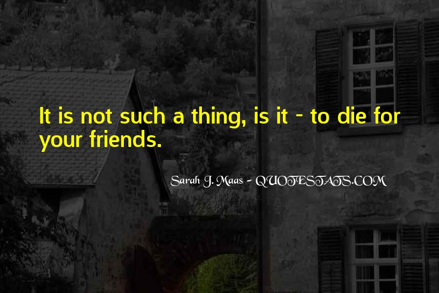 Quotes About Missing A Friend You Lost #1698965