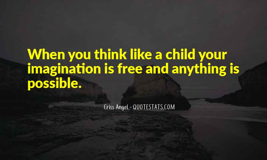 Quotes About Child's Imagination #1116261