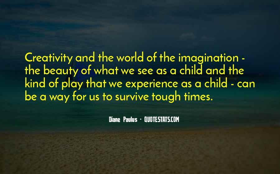 Quotes About Child's Imagination #1391179