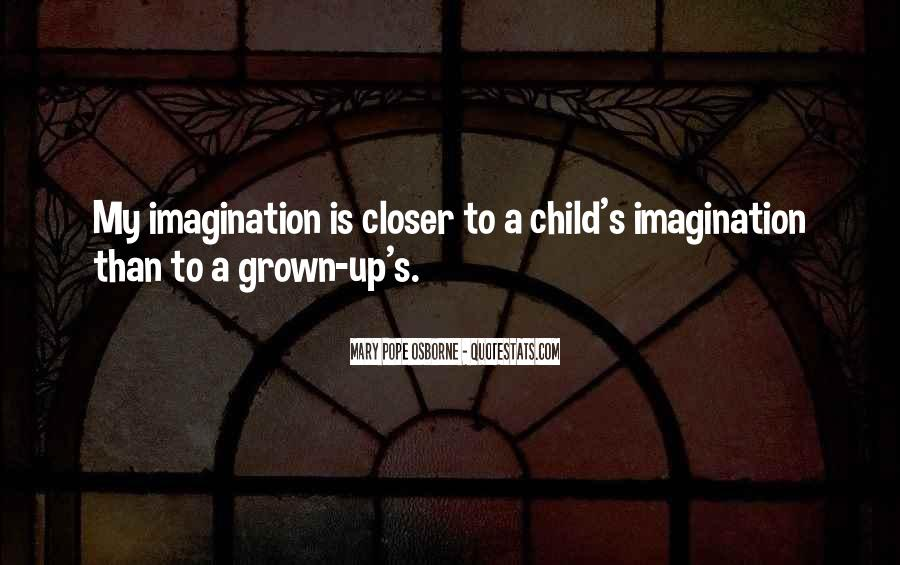 Quotes About Child's Imagination #1625460