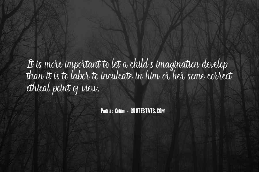 Quotes About Child's Imagination #1631340