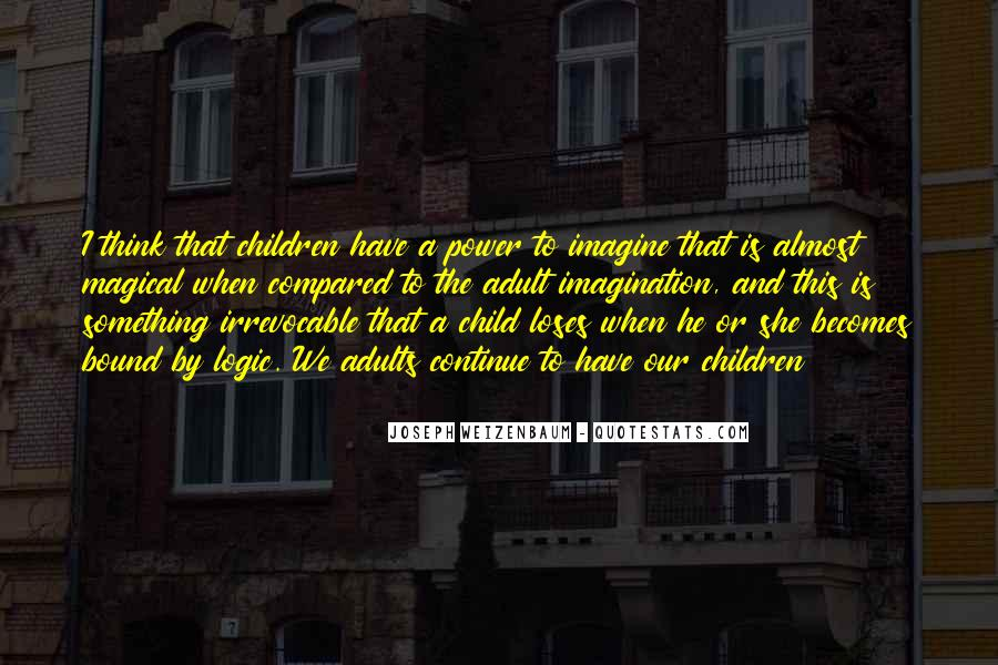 Quotes About Child's Imagination #1635481
