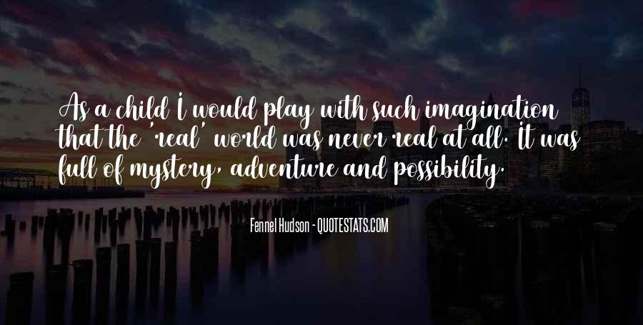 Quotes About Child's Imagination #1693710