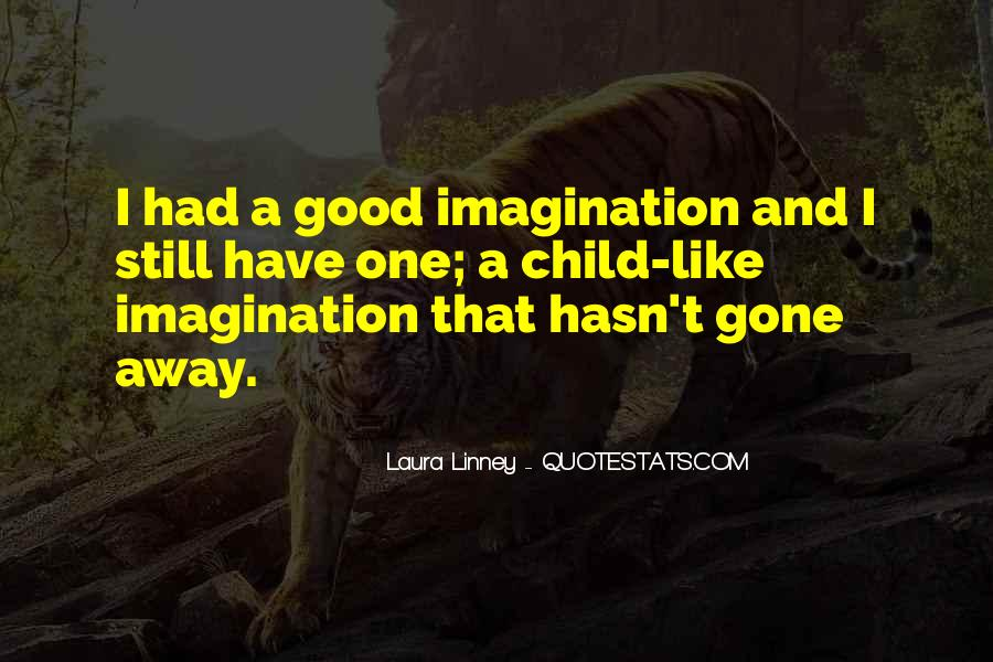Quotes About Child's Imagination #499627