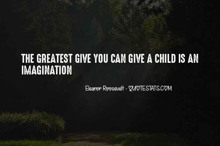 Quotes About Child's Imagination #583994