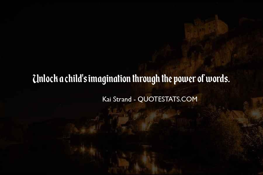 Quotes About Child's Imagination #717702