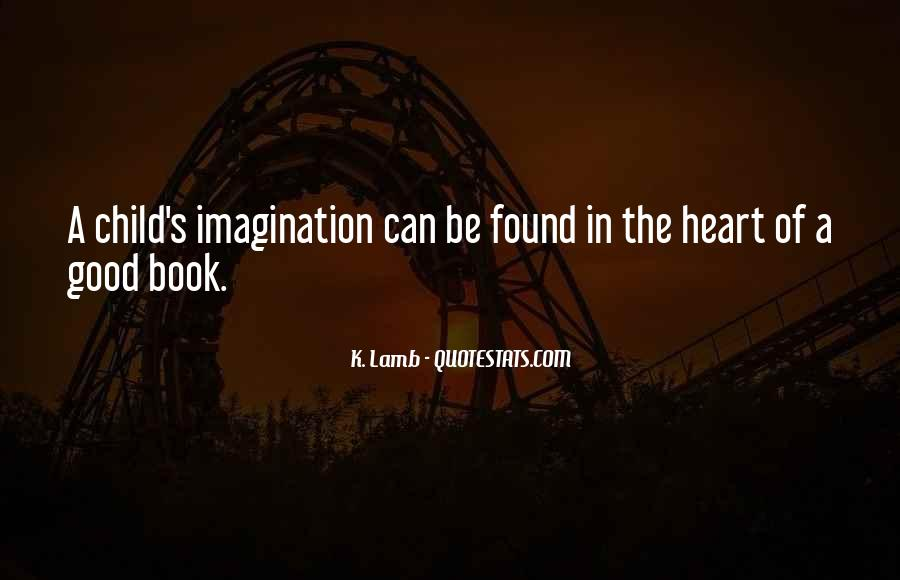 Quotes About Child's Imagination #807300