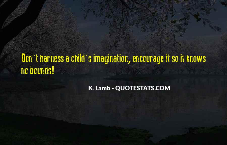 Quotes About Child's Imagination #820373