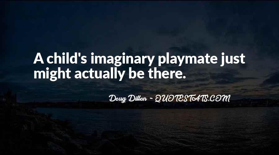 Quotes About Child's Imagination #823552