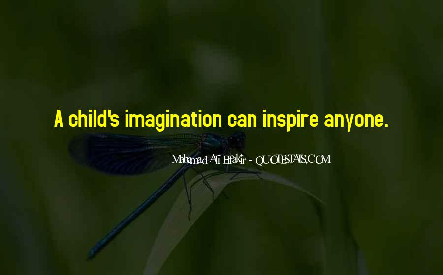 Quotes About Child's Imagination #848365
