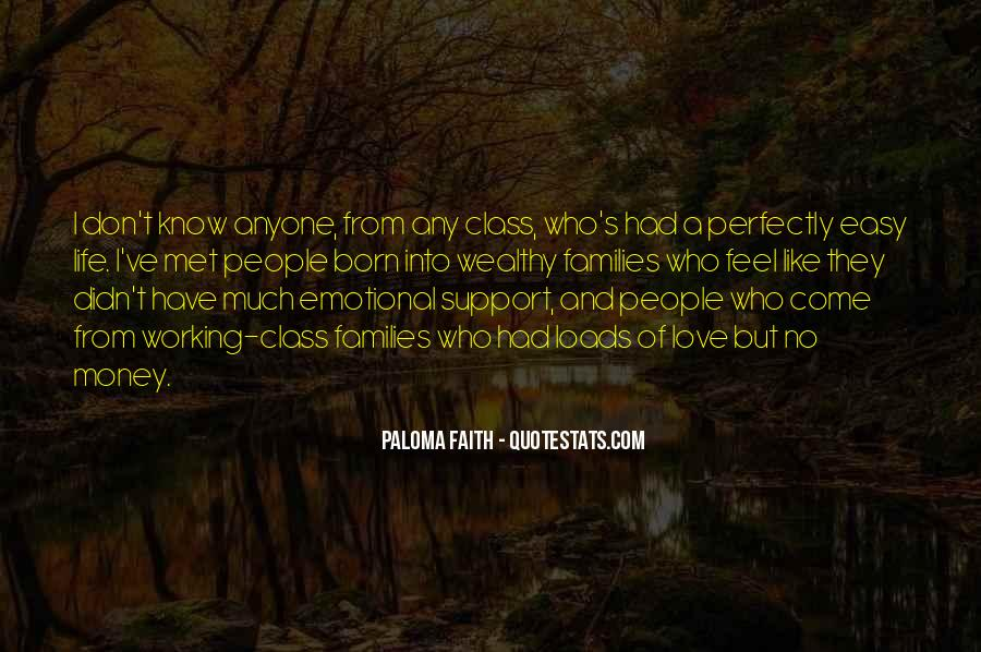 Quotes About Emotional Support #1183922