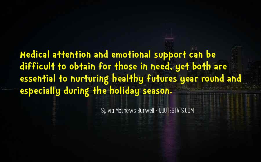 Quotes About Emotional Support #1357842