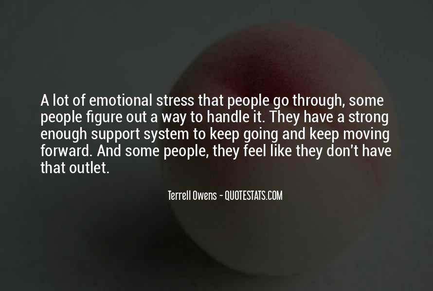 Quotes About Emotional Support #1474535