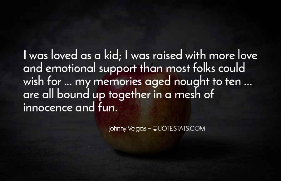 Quotes About Emotional Support #1708599