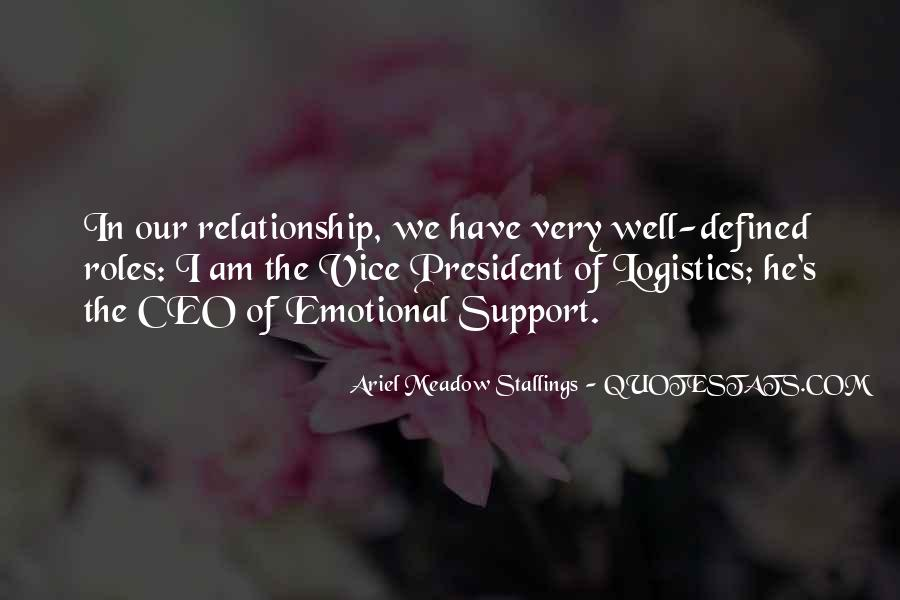 Quotes About Emotional Support #1793987
