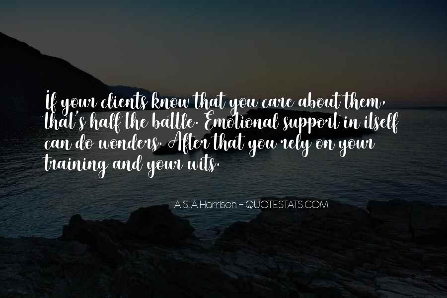 Quotes About Emotional Support #542627