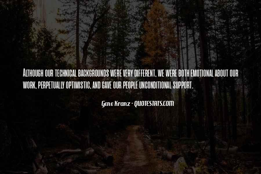Quotes About Emotional Support #611909