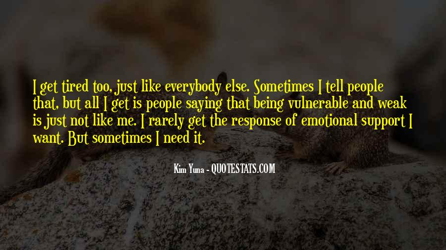 Quotes About Emotional Support #839780