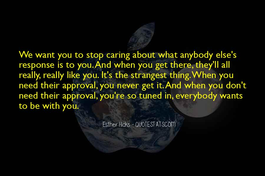 Quotes About Stop Caring So Much #112361
