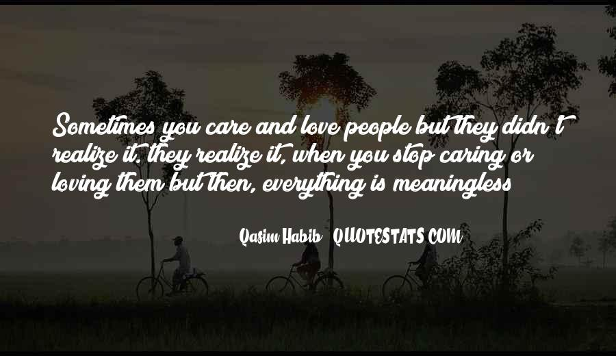 Quotes About Stop Caring So Much #1223858