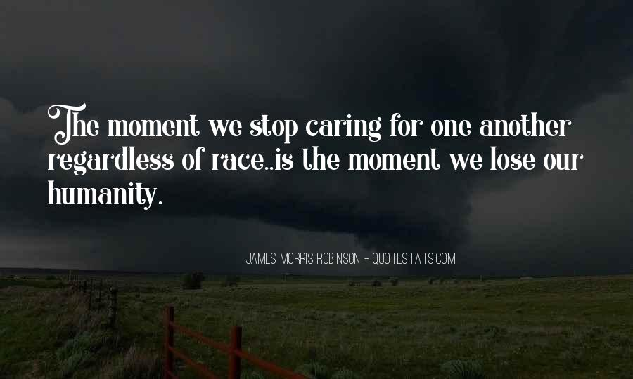 Quotes About Stop Caring So Much #1289170