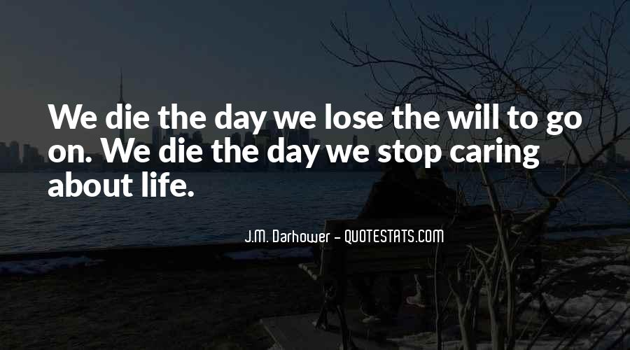Quotes About Stop Caring So Much #1357374