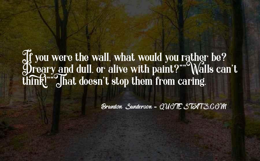 Quotes About Stop Caring So Much #1396732