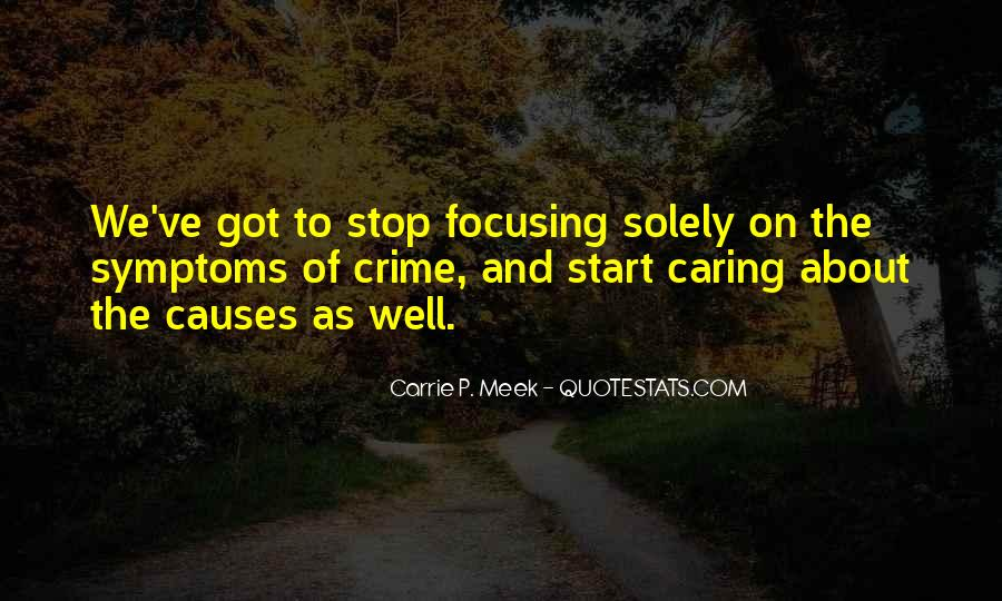 Quotes About Stop Caring So Much #1474025