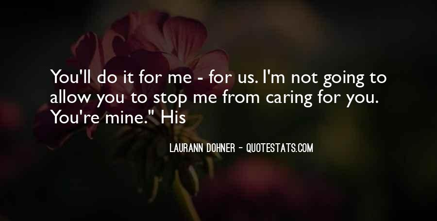 Quotes About Stop Caring So Much #1554114