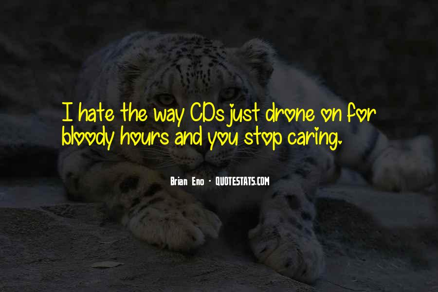 Quotes About Stop Caring So Much #1628547