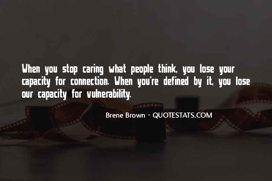 Quotes About Stop Caring So Much #1732838