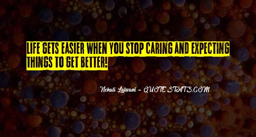 Quotes About Stop Caring So Much #204129