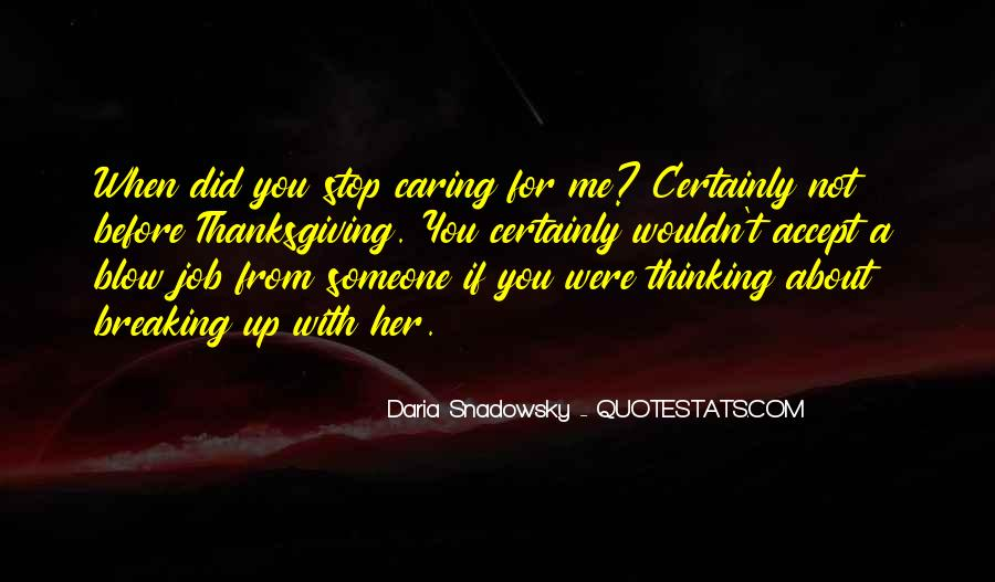 Quotes About Stop Caring So Much #293175
