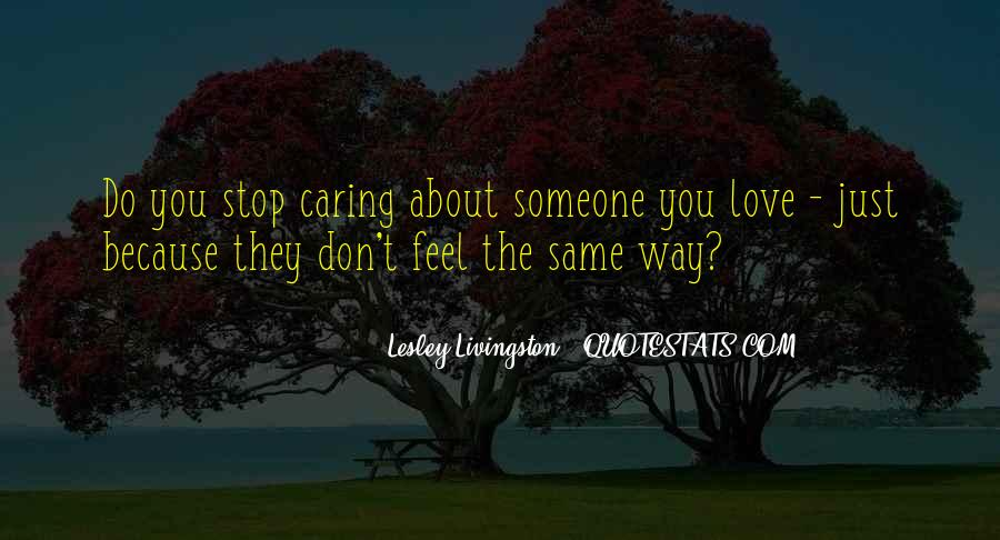 Quotes About Stop Caring So Much #305325