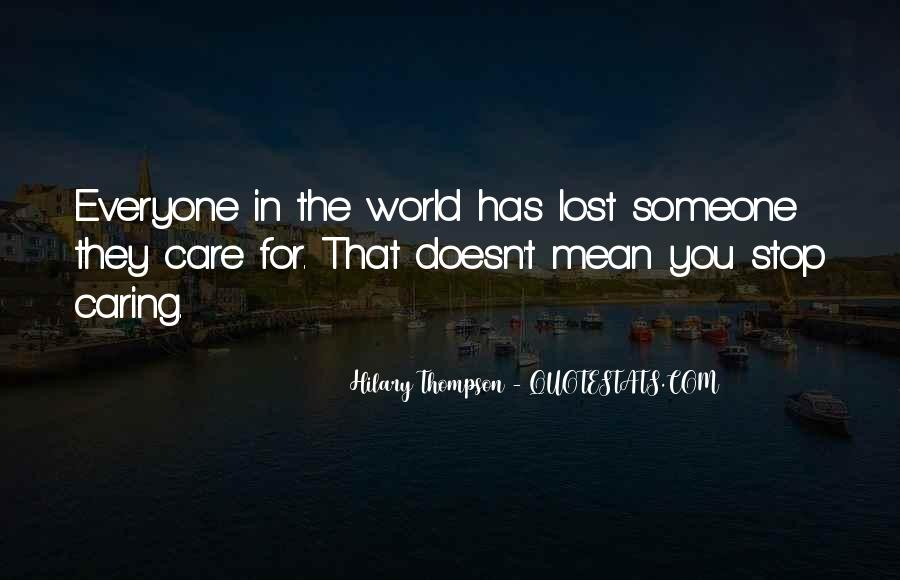 Quotes About Stop Caring So Much #39360