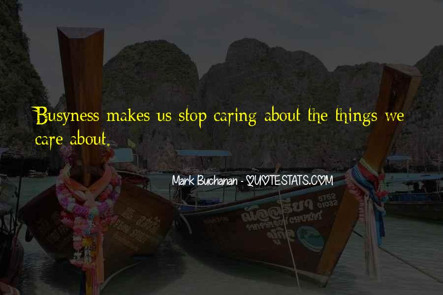 Quotes About Stop Caring So Much #45427