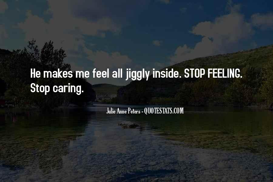 Quotes About Stop Caring So Much #468900