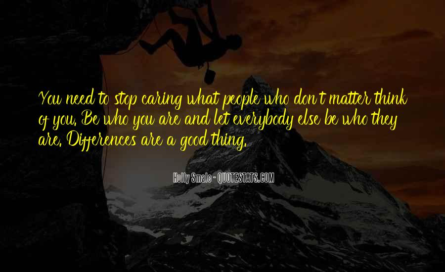 Quotes About Stop Caring So Much #487311