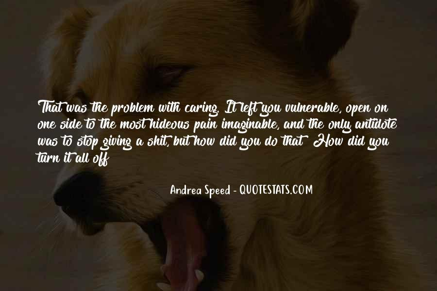 Quotes About Stop Caring So Much #834874