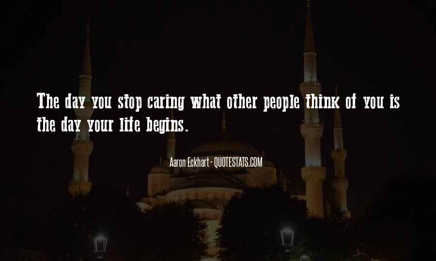 Quotes About Stop Caring So Much #88742