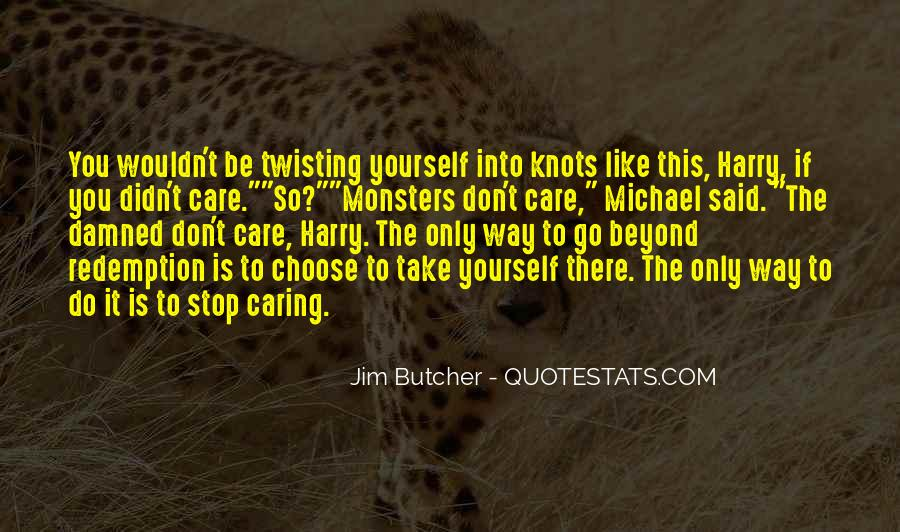 Quotes About Stop Caring So Much #894559