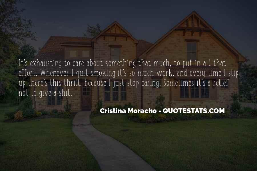 Quotes About Stop Caring So Much #909744