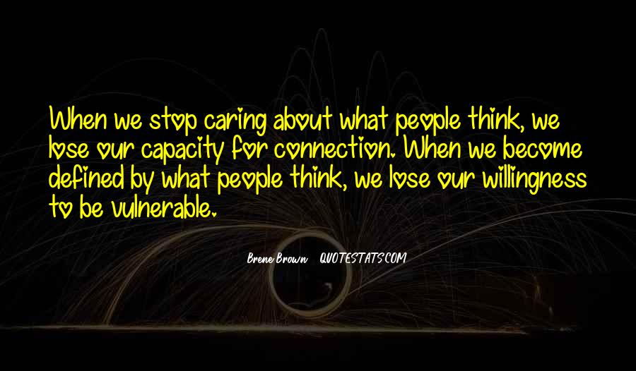 Quotes About Stop Caring So Much #930343