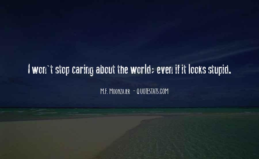 Quotes About Stop Caring So Much #97466