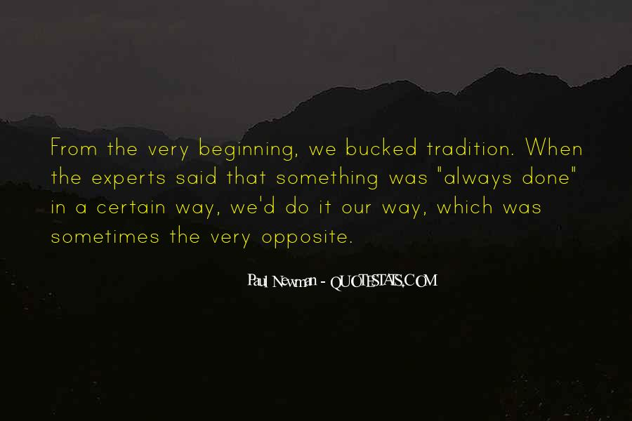 Quotes About That The Way We've Always Done It #1523987