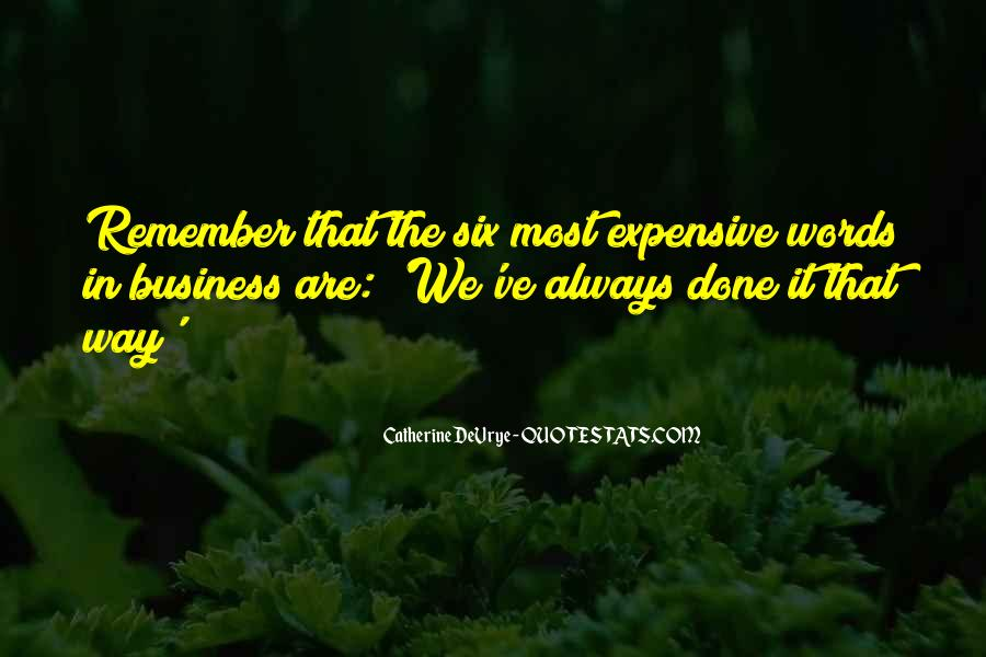 Quotes About That The Way We've Always Done It #1642237