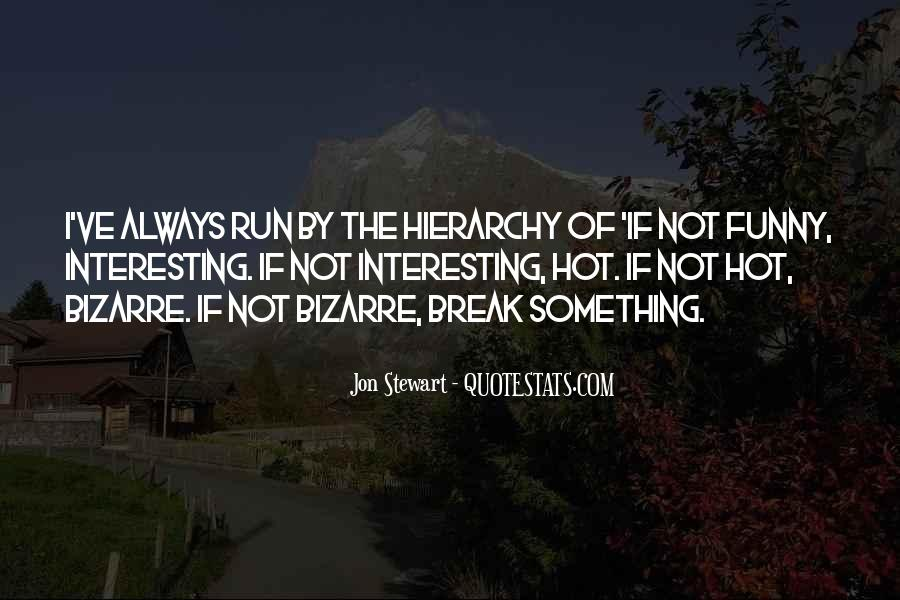 Quotes About That The Way We've Always Done It #2126